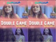 First On Net- Gupchup Double Game Epi 2