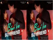 First On Net- Biwi ka Boyfriend Episode 1