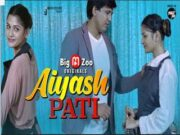 Aiyash PATI Episode 1