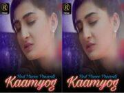 Today Exclusive – Kaamyog Episode 1