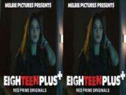First On Net -EIGHTEEN PLUS+ Episode 1