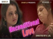 First On Net -Unconditional Love Episode 1