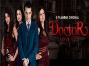 First On Net -DOCTOR I LOVE YOU Episode 2