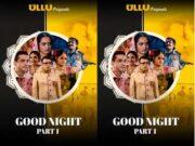 Good Night 1 Episode 1