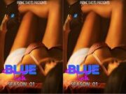 Today Exclusive-Blue Tick S1 Episode 1