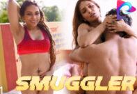 Smuggler S01 E01 – 2020 – Hindi Web Series – ExtraPrime