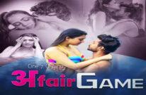 Affair Game (2021) UNRATED 720p HEVC HDRip Cine7 Hindi S01E01 Hot Web Series
