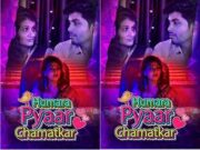 Today Exclusive- Humara Pyaar Chamatkar Episode 1